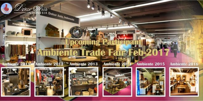 Upcoming Participant Ambiente Trade Fair Feb – 2017